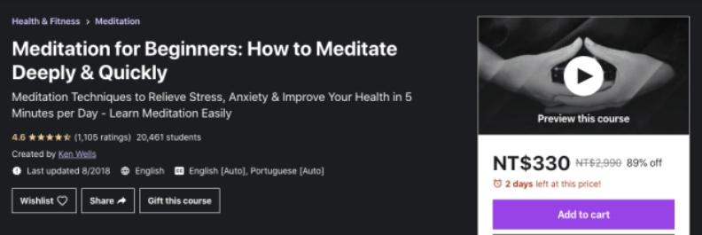 Udemy 最受歡迎的冥想課程之一,由淺入深地將觀念詳述講解。透過每天 5 分鍾時間練習冥想,進而提升生活品質與你的健康。課程總長度3小時,目前獲得 4.6 的評價(1105 個評分),已有20461名學生。